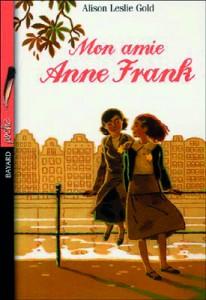 Mon amie Anne Frank» de Alison Leslie Gold
